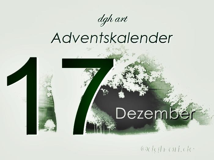 Siebzehnter Dezember Adventskalender