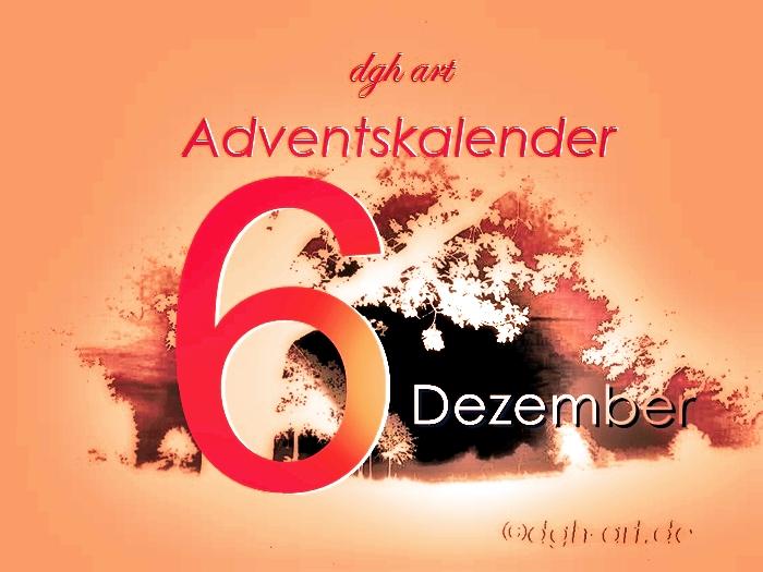 Sechster Dezember Adventskalender