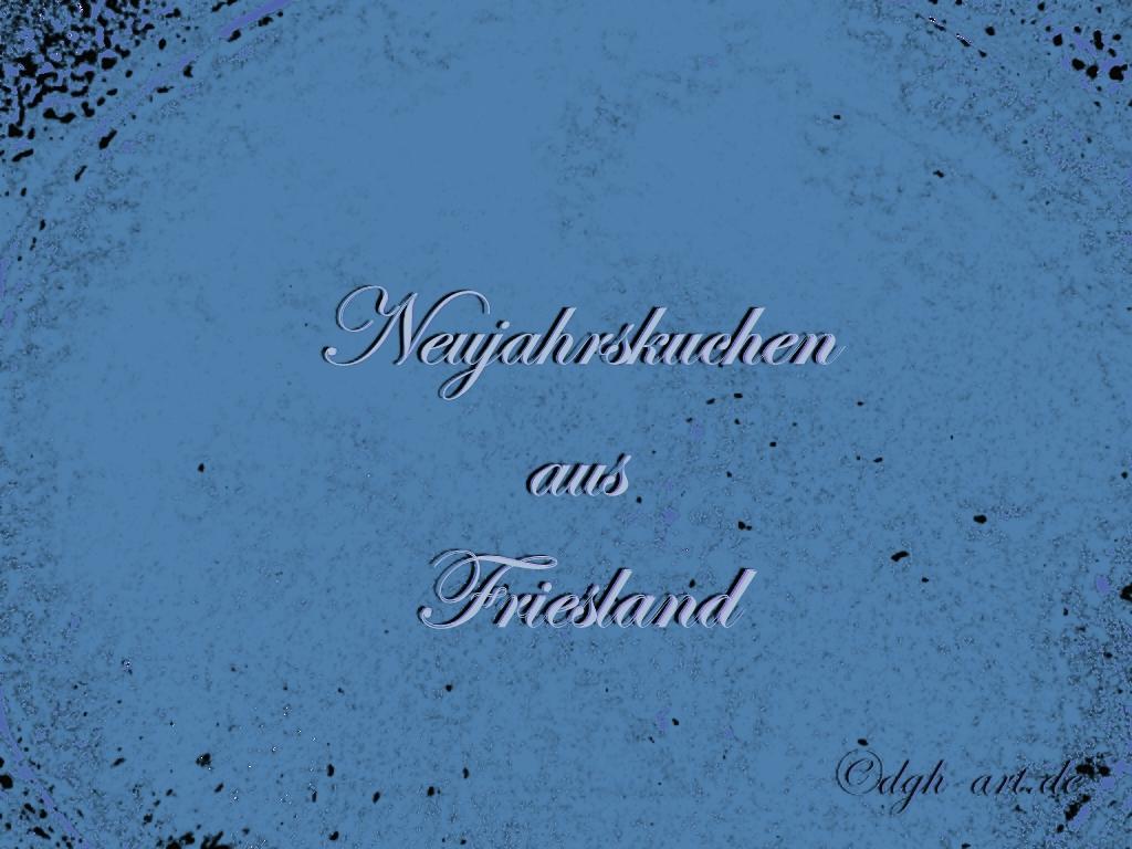 Neujahrskuchen aus Friesland